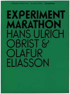 Experiment Marathon Hans Ulrich Obrist and Olafur Elliassone
